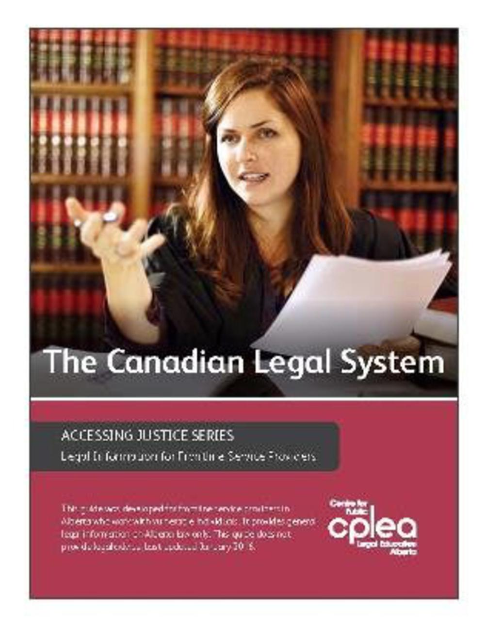 the canadian legal system The canada guide is an in-depth reference website for all things canadian for the canada guide is an in-depth reference website legal system people.