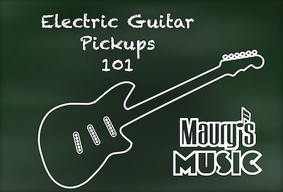 Electric Guitar Pickups 101