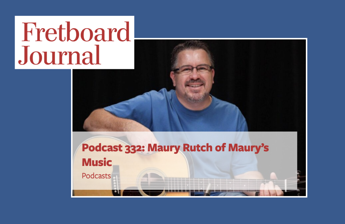 Fretboard Journal Podcast - An Interview with Maury