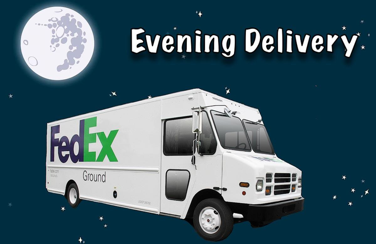 FedEx Evening Delivery