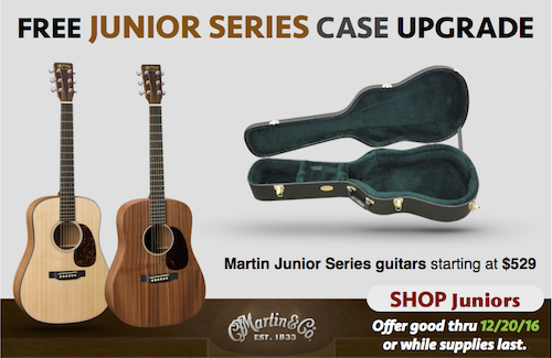 Martin Junior Series FREE Case Offer - Nov 2016