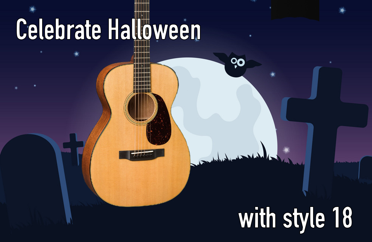 Celebrate Halloween with Martin Style 18!