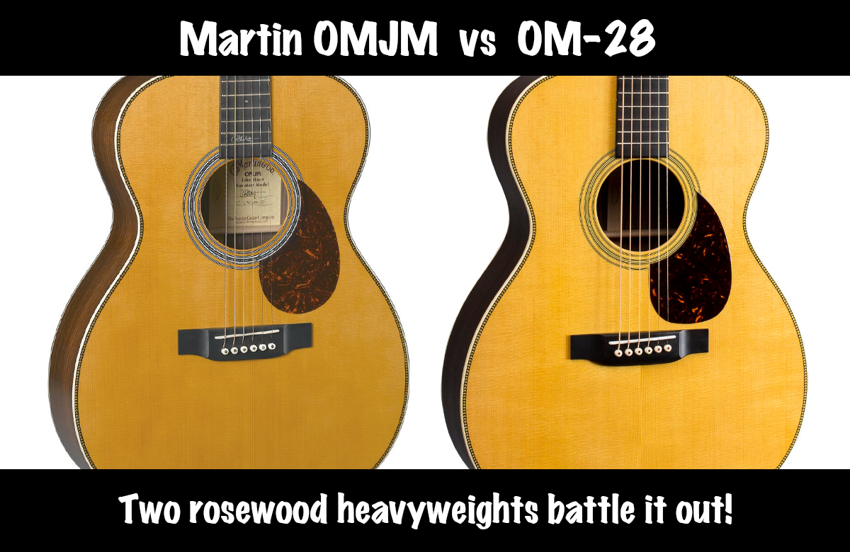 Martin OMJM vs OM-28