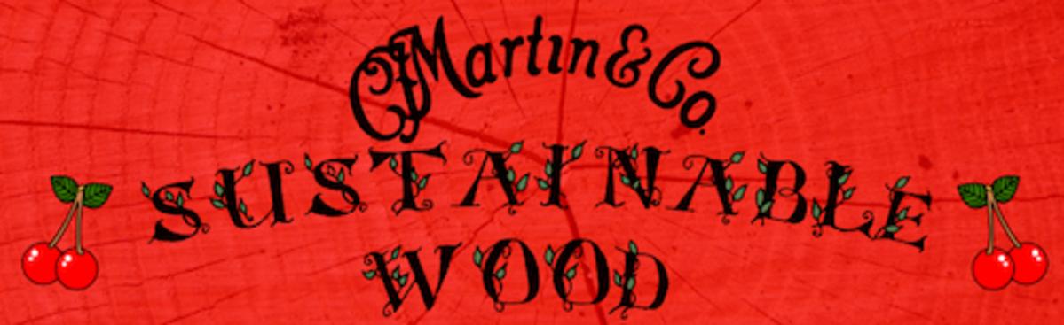 Martin Sustainable Wood Series