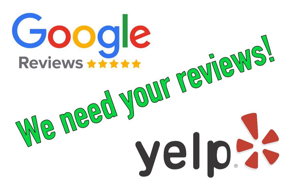 Review us on Google & Yelp!