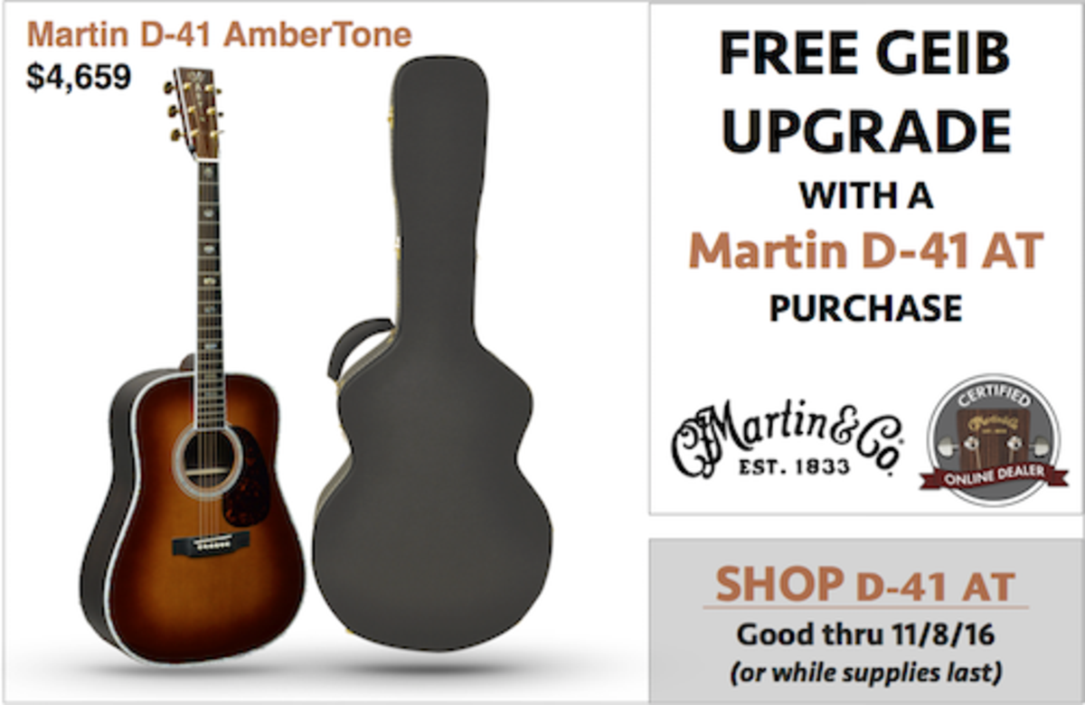 Martin D-41 Ambertone - FREE Geib Upgrade offer