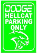 "HellCat PVC Parking Signs  12/"" x 9/"""