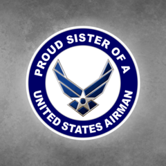 Proud Sister of a United States Airman Car Vehicle Magnet