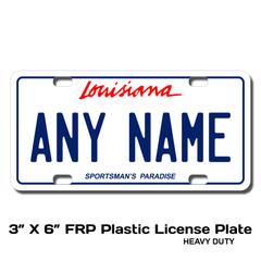 Personalized Louisiana 3 X 6 Plastic License Plate
