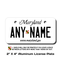 Personalized Maryland 2 X 4 License Plate