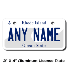 Personalized Rhode Island 2 X 4 License Plate
