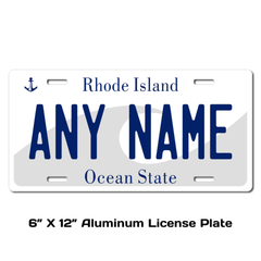 Personalized Rhode Island 6 X 12 License Plate