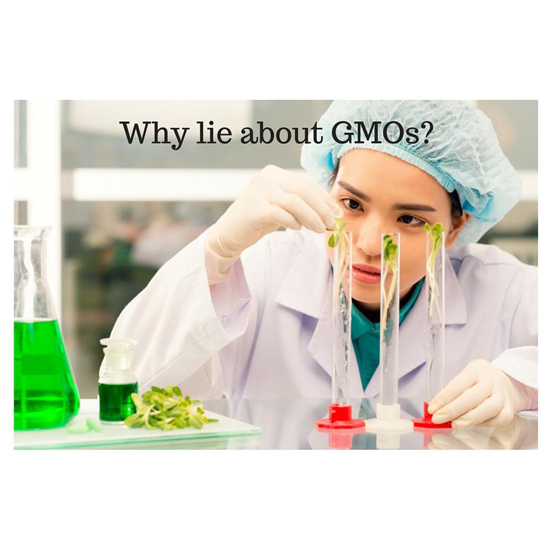 Why Some Marketers of Organic Foods lie about GMOs