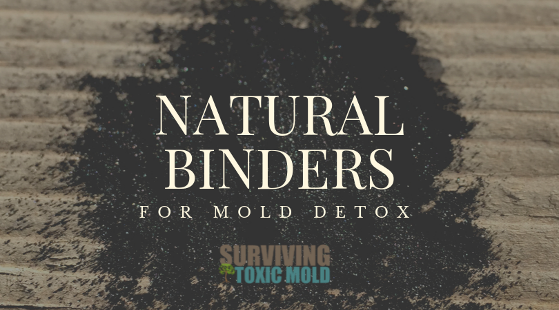 List of Natural Binders for Toxic Mold Exposure