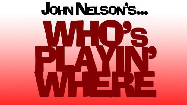 John Nelson's Who's Playin' Where (3.6)
