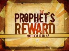 A Prophet's Reward