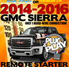 Plug Play Ready Chevrolet Sierra Remote Starter