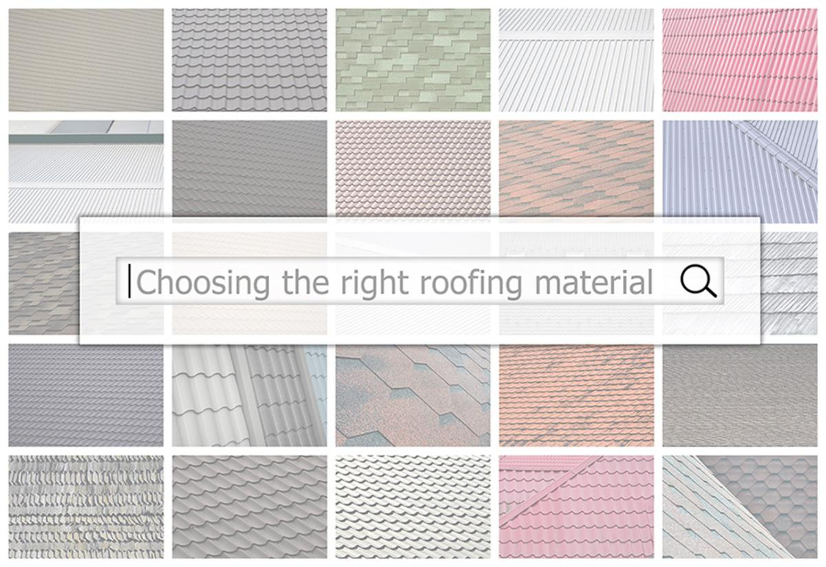 The Right Roofing Material For You