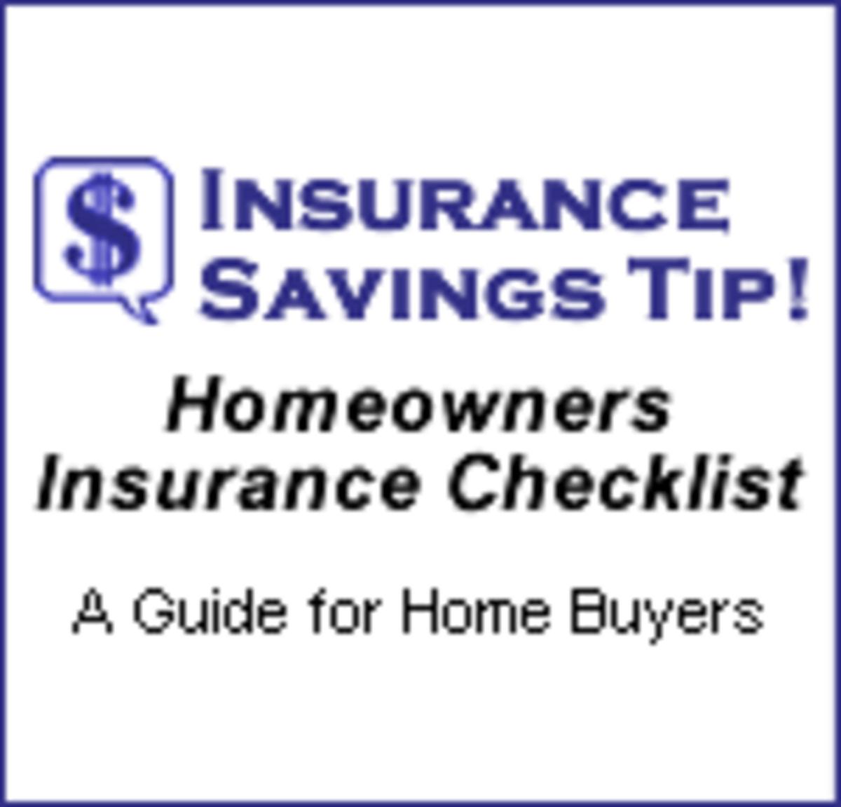 Homeowners Insurance Checklist - Insurance Savings Tip!