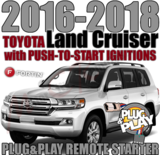 2016 through 2018 Toyota Land Cruiser Plug Play Remote Starter Alarm
