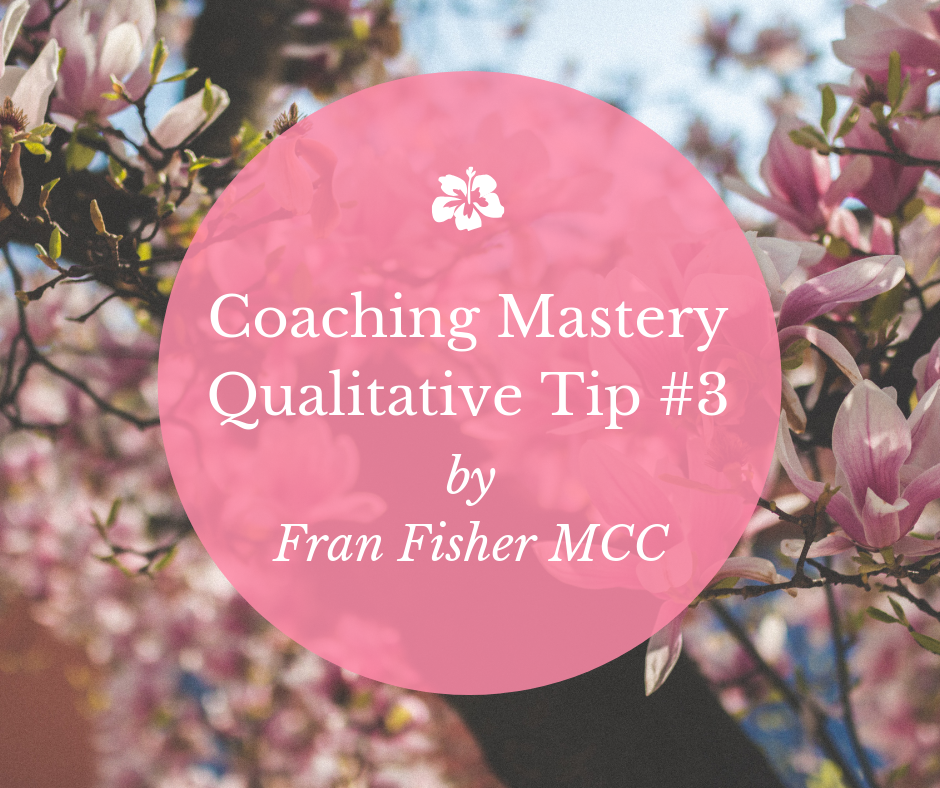 Coaching Mastery Qualitative Tip #3