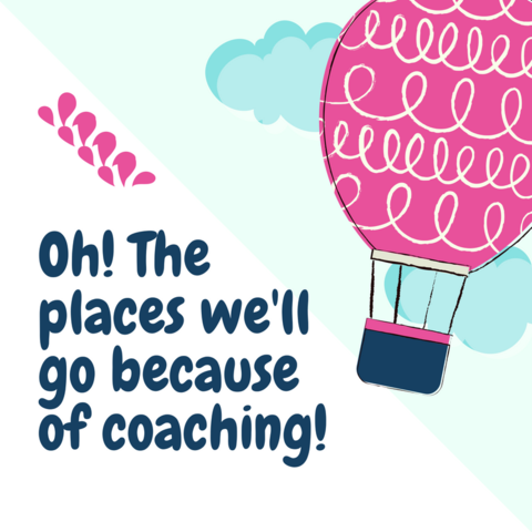 Because of Coaching!