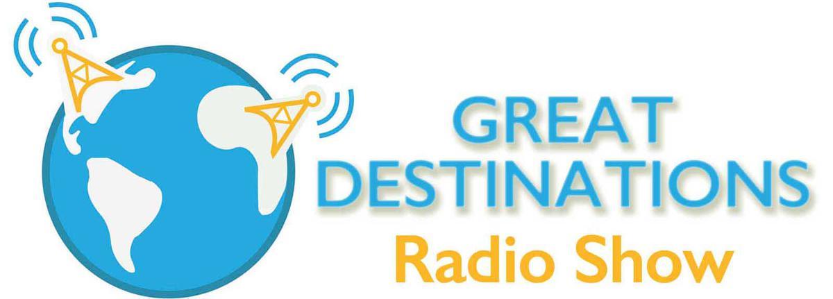 Great Destinations Radio Show