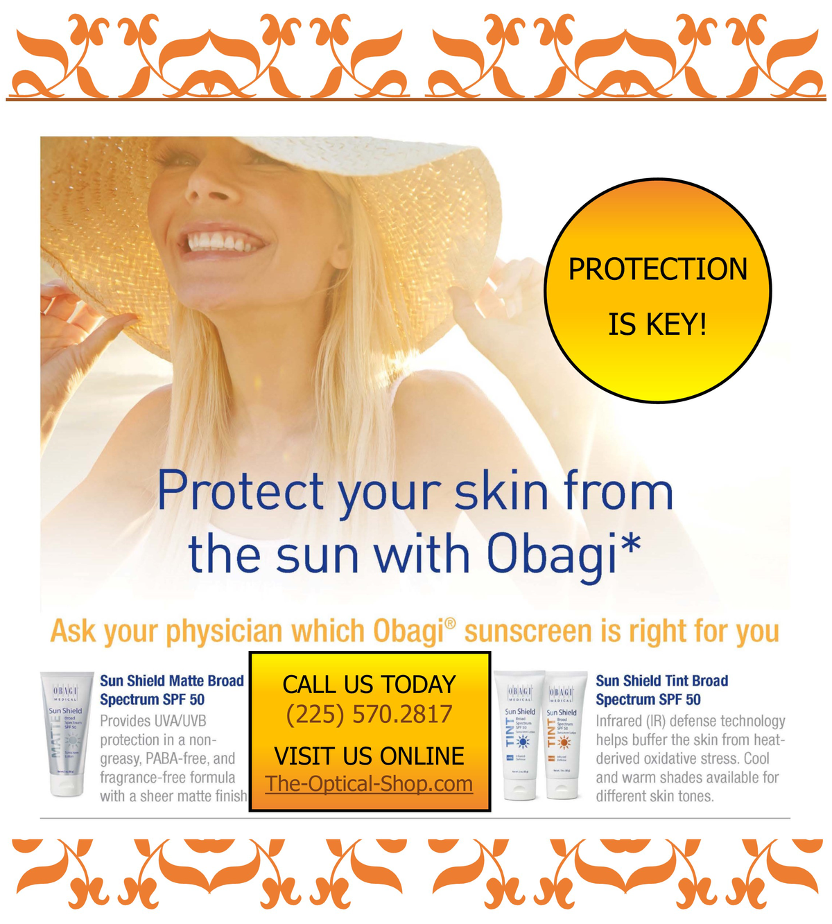 Protection With OBAGI!