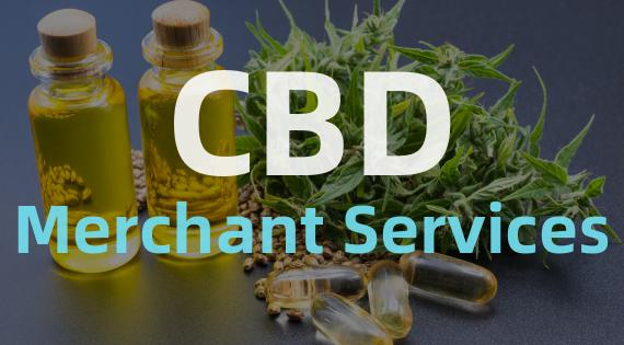Opening a CBD Merchant Account: Working With a Trustworthy CBD Merchant Services Provider