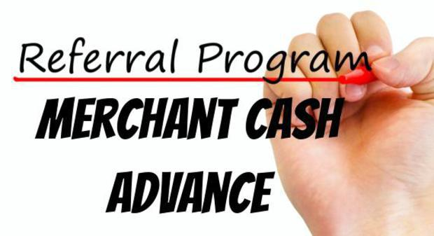Merchant Cash Advance Referral Program