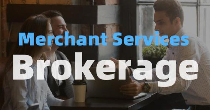 Merchant Services Brokerage