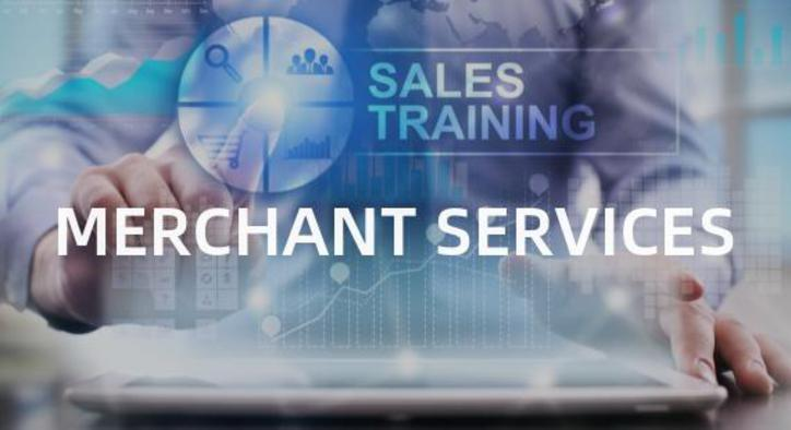 Merchant Services Sales Training: What You Need to Know