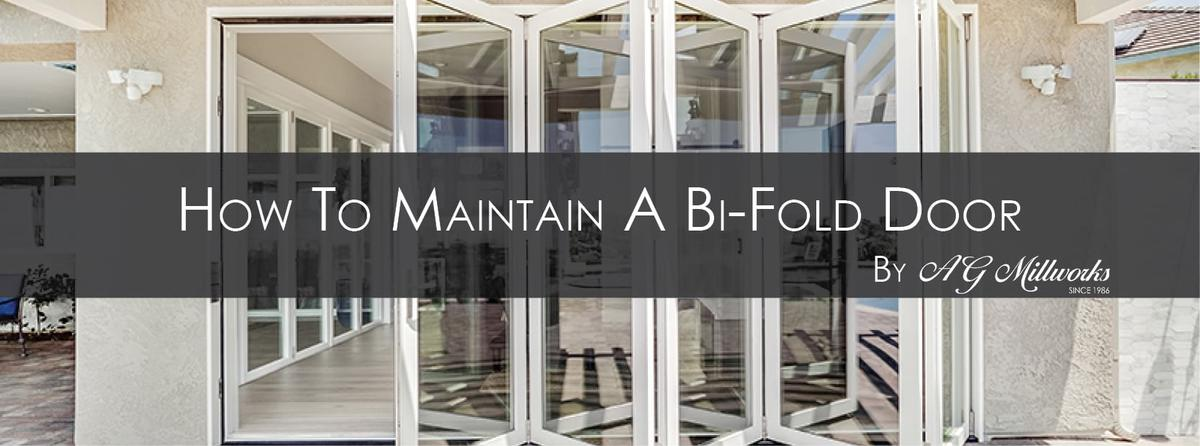 How to Maintain A Bi-Fold Door