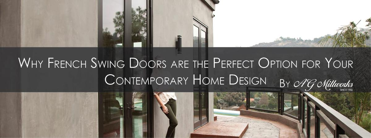 Why French Swing Doors are the Perfect Option for Your Contemporary Home Design