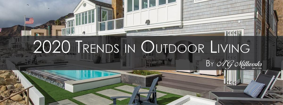 2020 Trends in Outdoor Living
