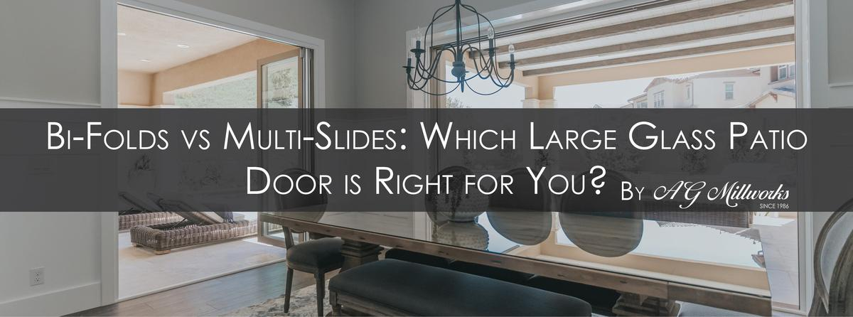Bi-Folds vs Multi-Slides: Which Large Glass Patio Door is Right for You?