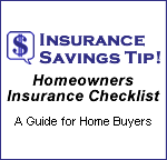 Homeowners Insurance Checklist - Insurance Savings Tip!