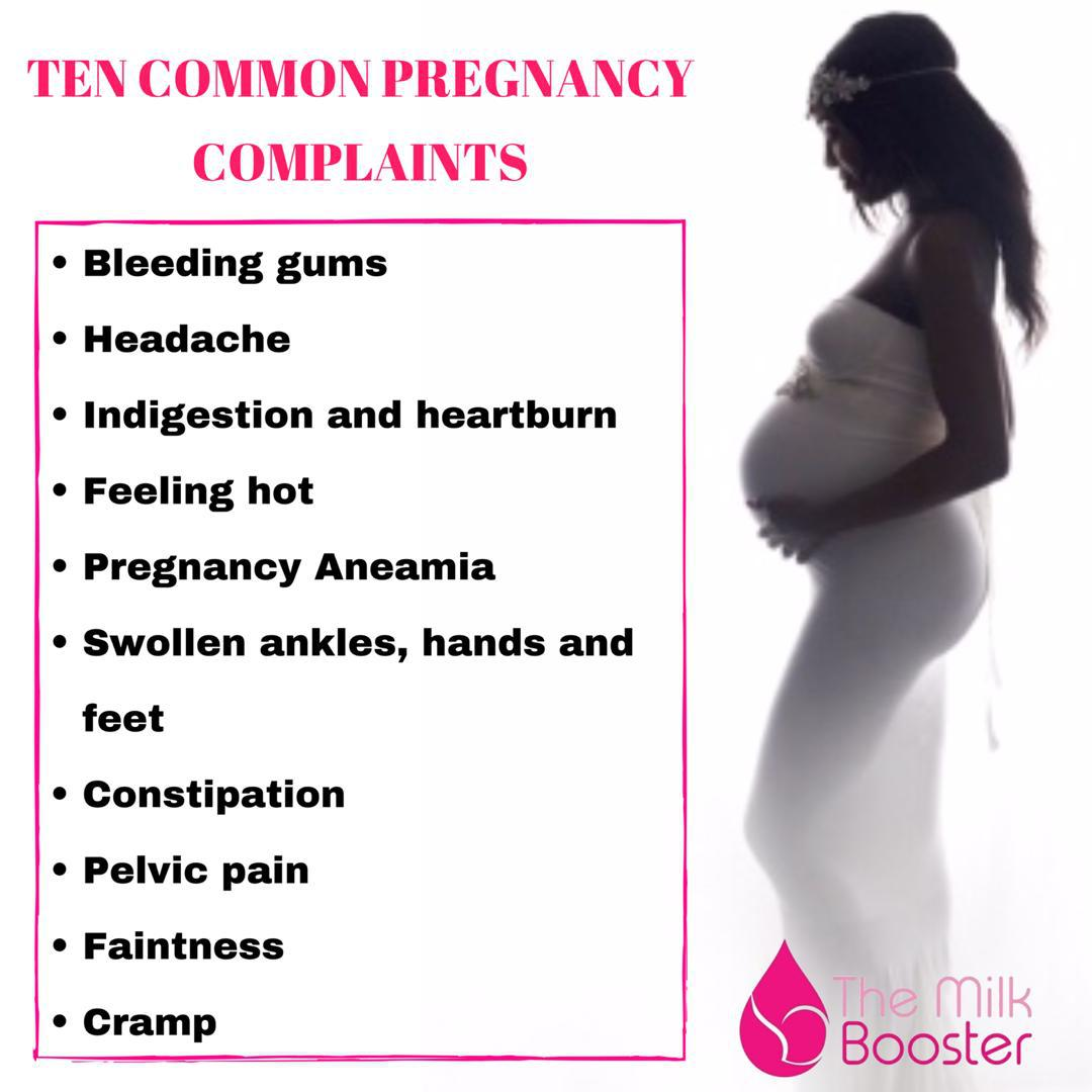 TEN COMMON PREGNANCY COMPLAINTS