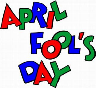 DON'T BE APRIL FOOLISH