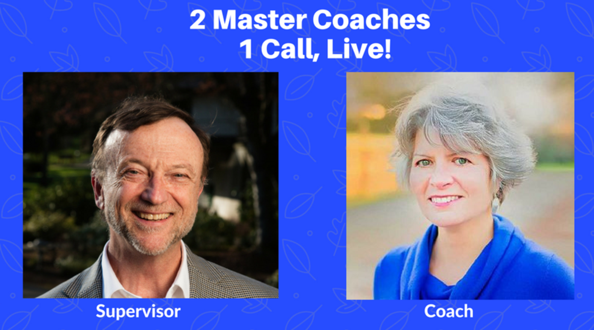 Live Supervision of Live Master Coaching Session!