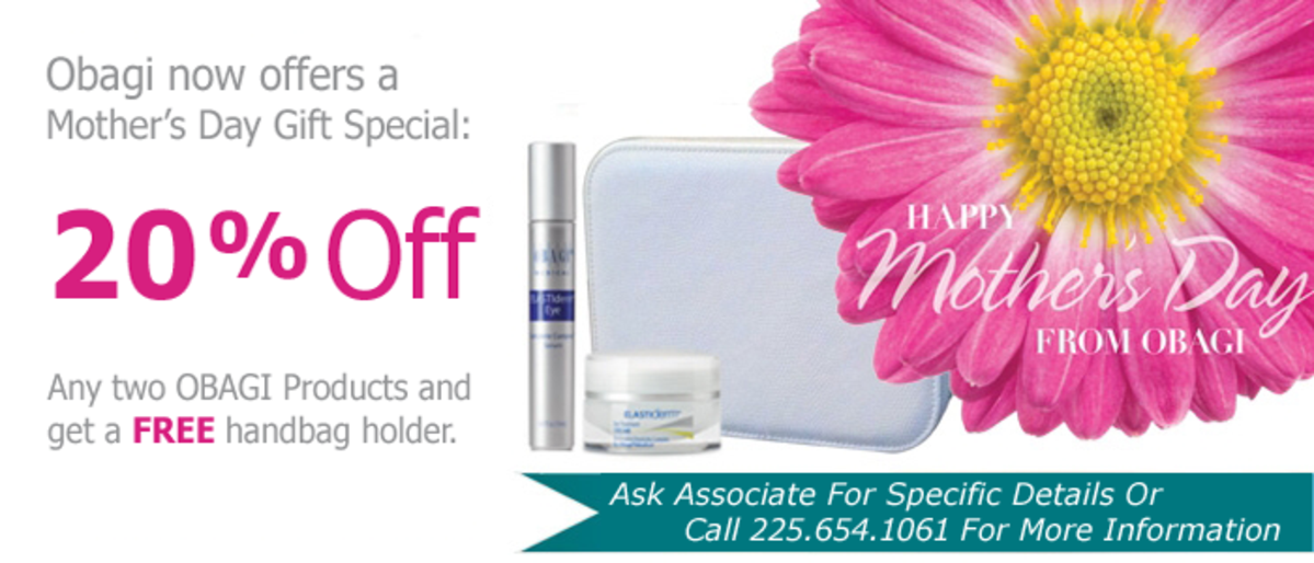 Mother's Day Special - OBAGI Buy Any 2 Get 20% Off Plus A Free Handbag!