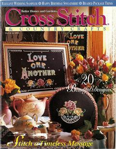 Cross Stitch And Country Crafts Magazine May/June 1994, Better Homes And Gardens  Back Issue!