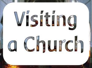 Places of worship - visiting a church